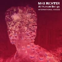Max Richter - All Human Beings - International Voices artwork