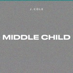 songs like MIDDLE CHILD