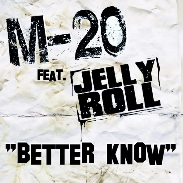 Better Know (feat. Jelly Roll) - Single
