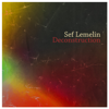 Deconstruction - Sef Lemelin