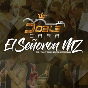 El Señoron MZ (feat. Enigma Norteño & Crecer German) [En Vivo] - Single Mp3 Download
