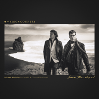 for KING & COUNTRY - Burn The Ships (Deluxe Edition: Remixes & Collaborations) artwork