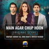 Main Agar Chup Hoon Original Score Single