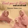 Kamli Yaar Di Kamli Nooran Sisters Live Single