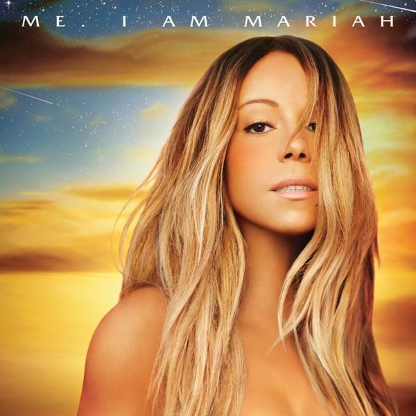 Me. I Am Mariah…The Elusive Chanteuse (Deluxe Version) - Mariah Carey