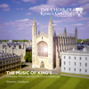 Stephen Cleobury & Choir of King's College, Cambridge - The Music of King's: Choral Favourites from Cambridge  artwork