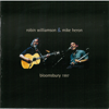 Bloomsbury 1997 - Robin Williamson & Mike Heron