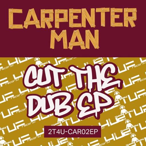 Cut the Dub EP2 - EP by Carpenter Man