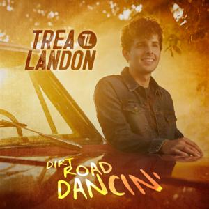 Trea Landon - Dirt Road Dancin' - EP