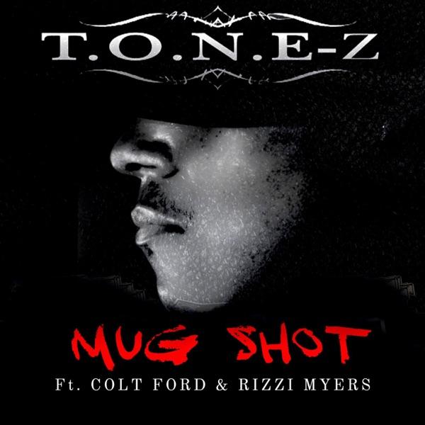 Mug Shot (feat. Colt Ford & Rizzi Myers) - Single