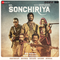 Sonchiriya (Original Motion Picture Soundtrack)