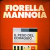 Fiorella Mannoia - Il peso del coraggio artwork