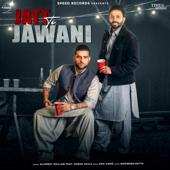 Jatt Te Jawani (feat. Karan Aujla)