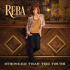 Reba McEntire - Stronger Than the Truth  artwork