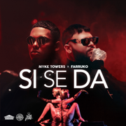 Si Se Da - Myke Towers & Farruko - Myke Towers & Farruko