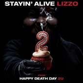 """Lizzo - Stayin' Alive (From """"Happy Death Day 2U"""")"""