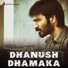 Dhanush Dhamaka