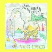 Andy Human & The Reptoids - Psychic Sidekick