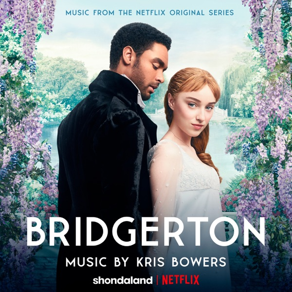 Kris Bowers - Bridgerton (Music from the Netflix Original Series)