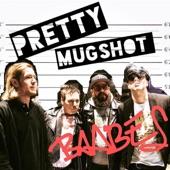BAABES - Pretty Mugshot