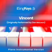 Vincent (Originally Performed by Don McLean) [Piano Instrumental Version] - iSingKeys