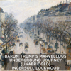 Ingersoll Lockwood - Baron Trump's Marvellous Underground Journey  (Unabridged)  artwork