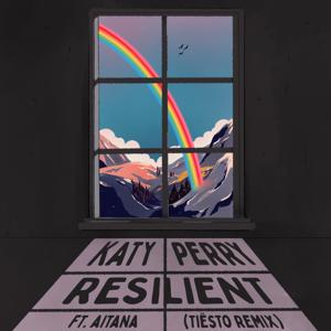 Katy Perry & Tiësto - Resilient (Tiësto Remix) [feat. Aitana]