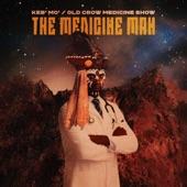 Keb' Mo' - The Medicine Man [Feat. Old Crow Medicine Show]