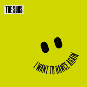The Subs - I Want to Dance Again feat. Ogenn