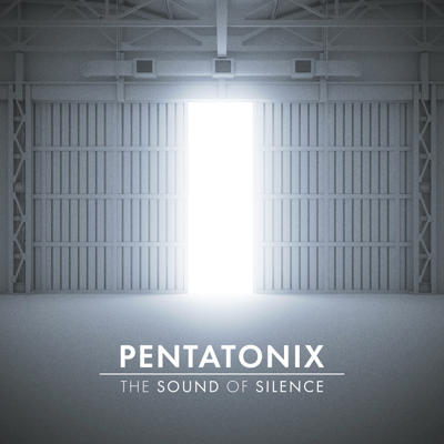 The Sound of Silence - Pentatonix song