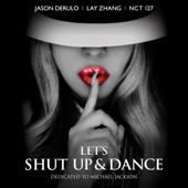 Let's Shut Up and Dance