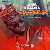 Na Zaune Ado Gwanja - Ado Gwanja