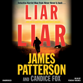 Liar Liar - James Patterson & Candice Fox MP3 Download