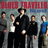 Blues Traveler - Just For Me