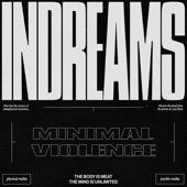 minimal violence - Untitled Dream Sequence