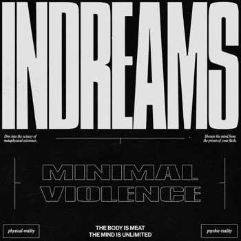 minimal violence InDreams music review