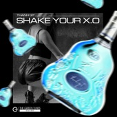 Shake Your XO artwork