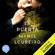 Manel Loureiro - La Puerta (Unabridged)