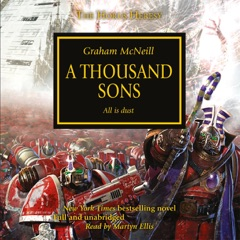 A Thousand Sons: The Horus Heresy, Book 12 (Unabridged)