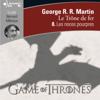 Le Trône de fer (Tome 8) - Les noces pourpres - George R. R. Martin