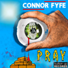 Pray - Connor Fyfe mp3