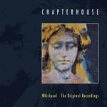 Chapterhouse - Pearl