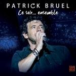 Patrick Bruel & Vianney - Pour la vie
