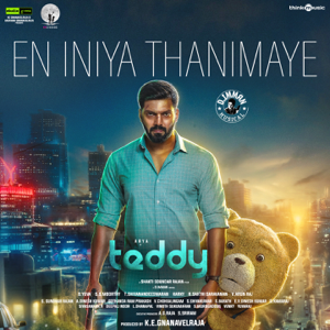 "Sid Sriram & D. Imman - En Iniya Thanimaye (From ""Teddy"")"