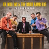 Joe Mullins & The Radio Ramblers - Bacon in My Beans