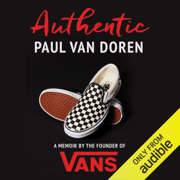 Authentic: A Memoir by the Founder of Vans (Unabridged)