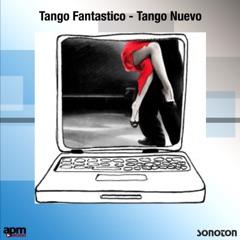 Tango Fantastico: Tango Nuevo