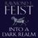 Raymond E. Feist - Into a Dark Realm