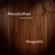 Magnetic (feat. M.caroselli) - MoodyMan