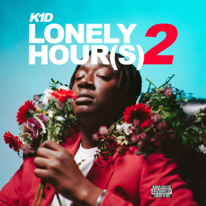 K1D - LONELY HOUR(S) 2